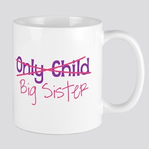 Only Child - Big Sister Mugs