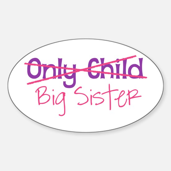 Only Child - Big Sister Decal