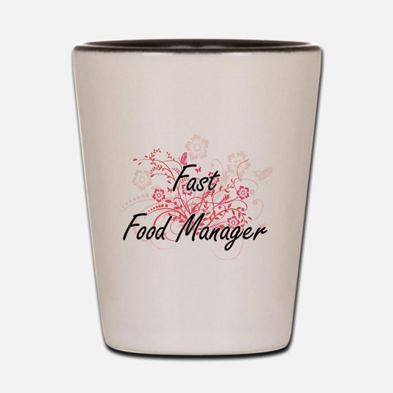 Fast Food Manager Artistic Job Design w Shot Glass