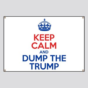 Keep Calm And Dump The Trump Banner