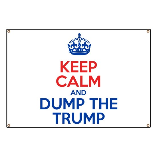 Keep Calm And Dump The Trump