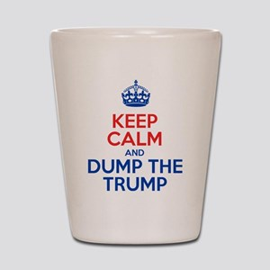 Keep Calm And Dump The Trump Shot Glass