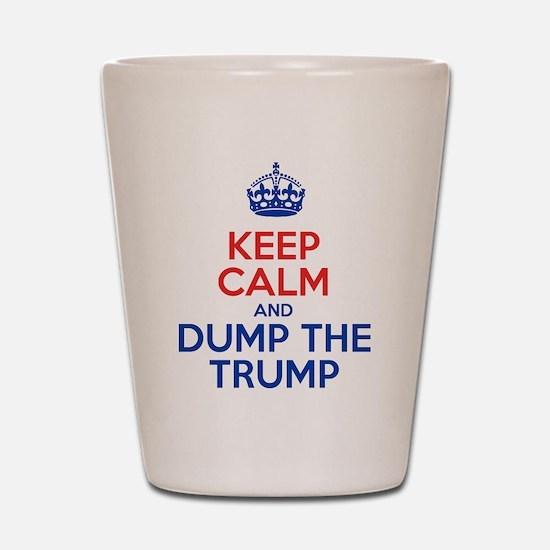 Keep Calm And Dump The Trump Shot Glass