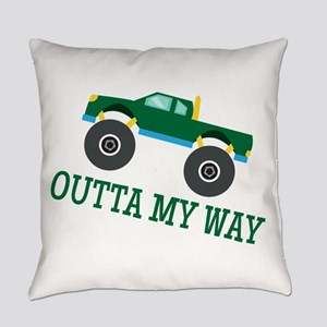 Outta My Way Everyday Pillow