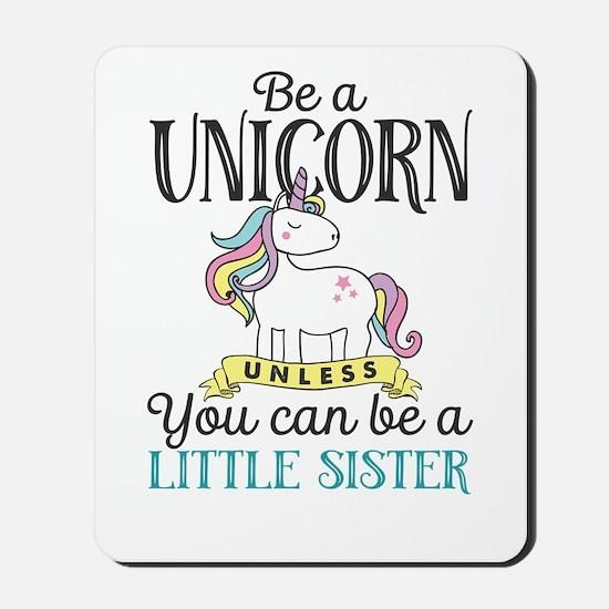 Unicorn LITTLE SISTER Mousepad