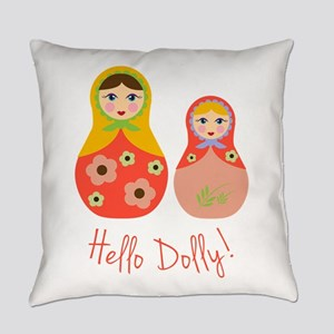 Hello Dolly! Everyday Pillow