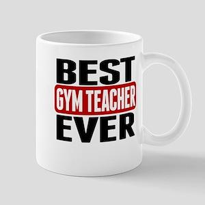 Best Gym Teacher Ever Mugs