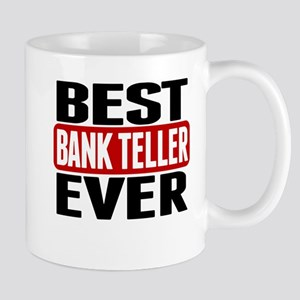Best Bank Teller Ever Mugs