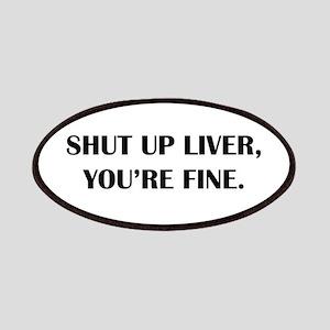 Shut up liver... Patch