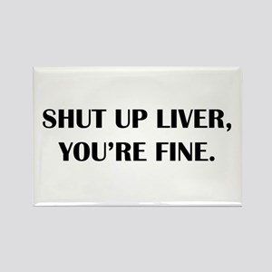 Shut up liver... Magnets