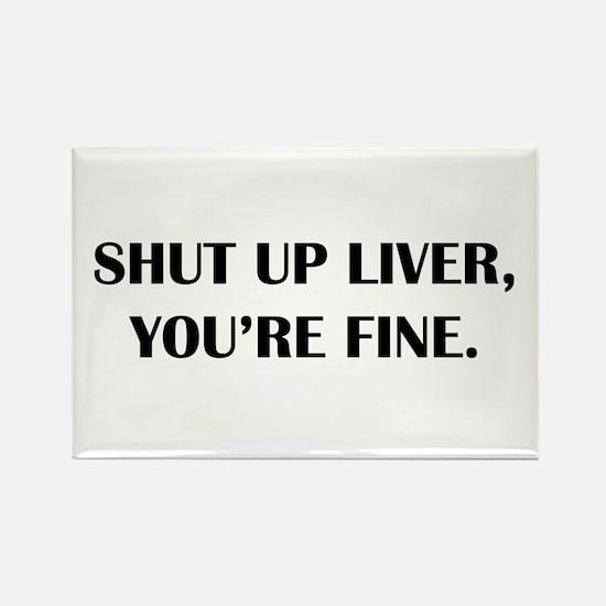 Shut up liver... Magnets
