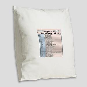senior texting code Burlap Throw Pillow