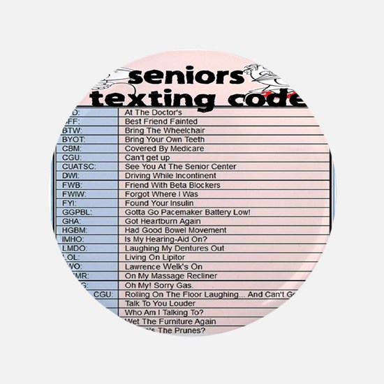"senior texting code 3.5"" Button (100 pack)"