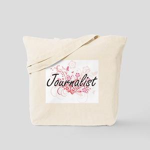 Journalist Artistic Job Design with Flowe Tote Bag