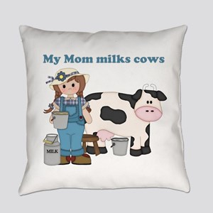My Mom Milks Cows Everyday Pillow