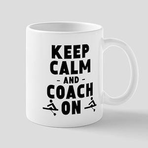Keep Calm And Coach On Crew Mugs