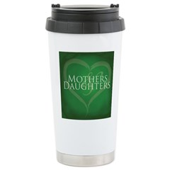 Mothers Daughters Stainless Steel Travel Mug