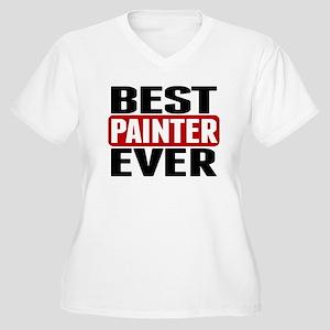 Best Painter Ever Plus Size T-Shirt