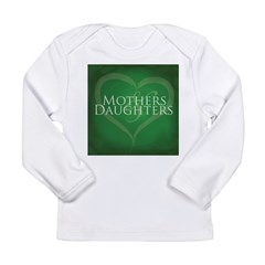 Mothers Daughters Long Sleeve Infant T-Shirt