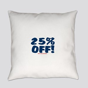 25% OFF - CHEAP AT HALF THE PRICE Everyday Pillow