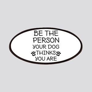 Be The Person Dog Patches