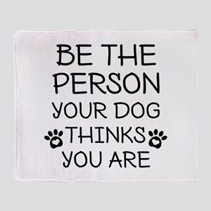 Be The Person Dog Stadium Blanket