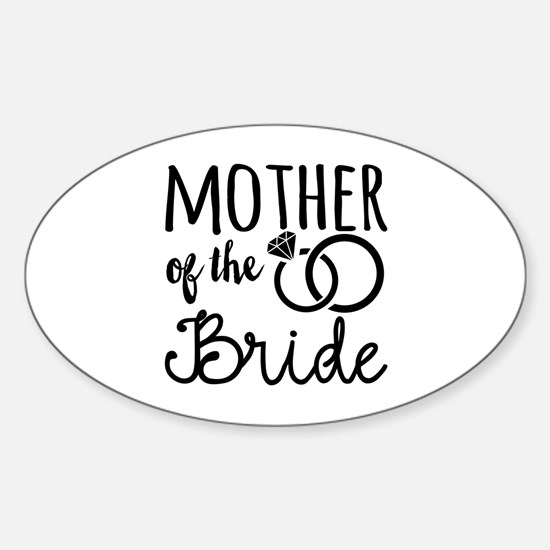 Mother of the Bride Sticker (Oval)