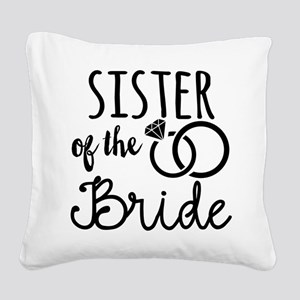 Sister of the Bride Square Canvas Pillow