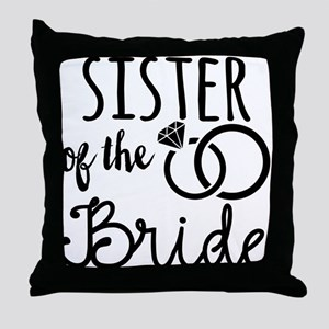 Sister of the Bride Throw Pillow