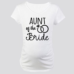 Aunt of the Bride Maternity T-Shirt