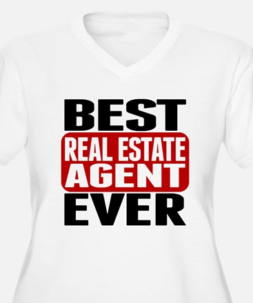 Best Real Estate Agent Ever Plus Size T-Shirt