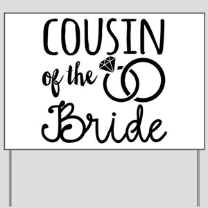 Cousin of the Bride Yard Sign