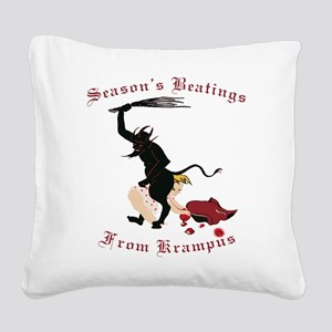 Season's Beatings from Krampus Square Canvas Pillo