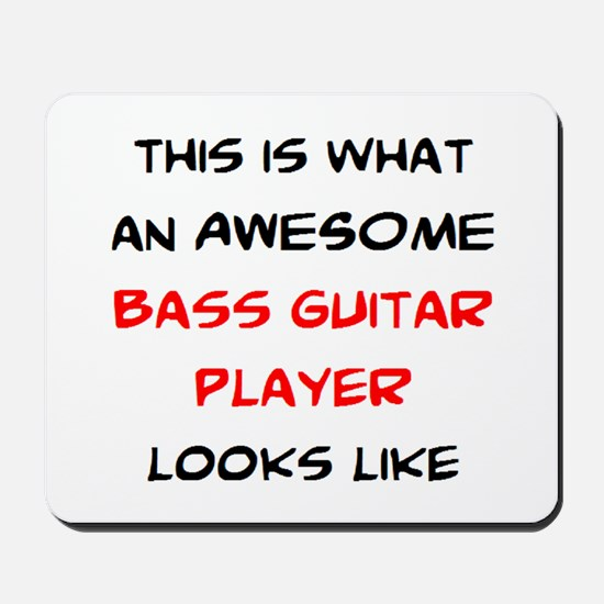 awesome bass guitar Mousepad