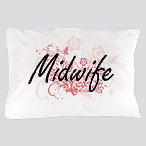Midwife Artistic Job Design with Flowe Pillow Case