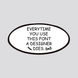 Everytime You Use This Font Patches