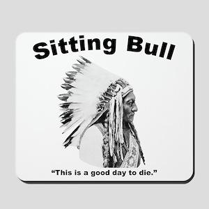 Sitting Bull: Die Mousepad
