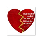 Love fills the cracks... Sticker