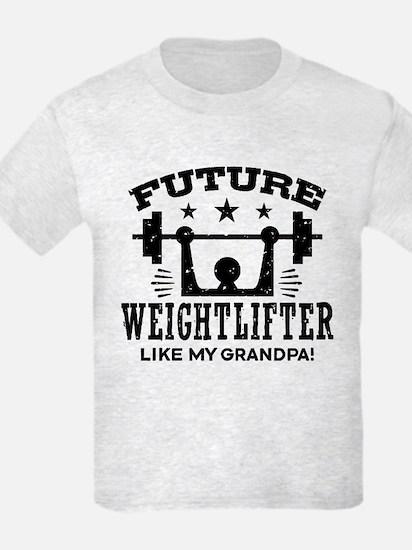 Future Weightlifter Like My Gra T-Shirt