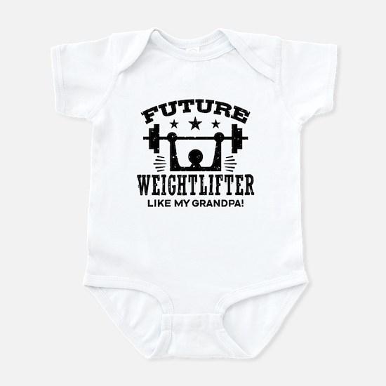 Future Weightlifter Like My Grandp Infant Bodysuit