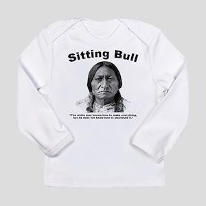 Sitting Bull: Share Long Sleeve Infant T-Shirt