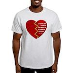 Love fills the cracks... T-Shirt