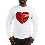 Love fills the cracks... Long Sleeve T-Shirt