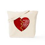 Love fills the cracks... Tote Bag