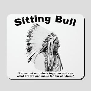 Sitting Bull: Peace Mousepad