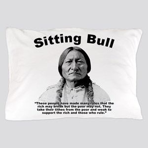 Sitting Bull: Oligarchy Pillow Case