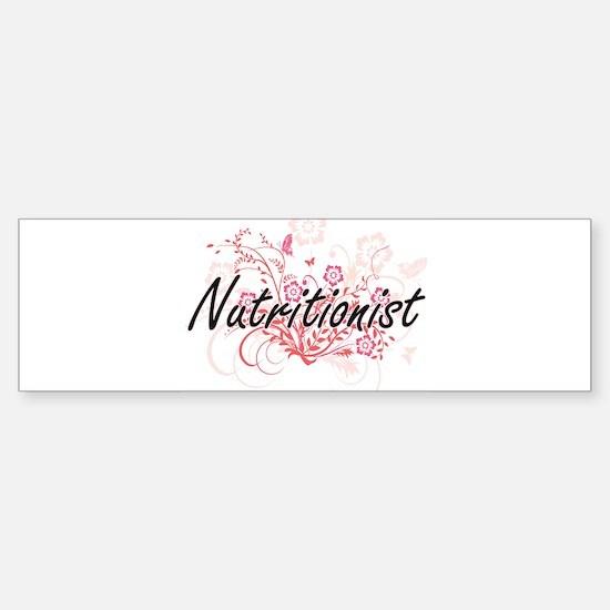 Nutritionist Artistic Job Design wi Bumper Bumper Bumper Sticker