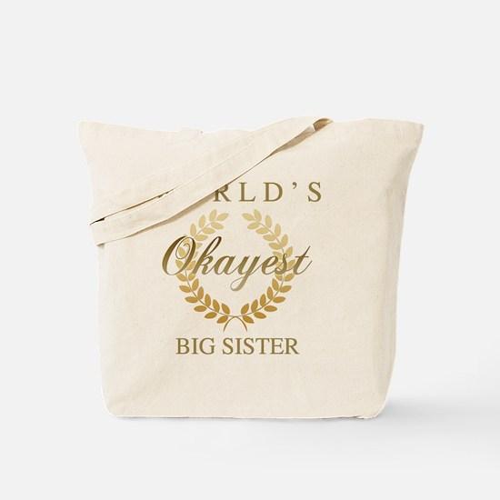 Cute Worlds best sister Tote Bag