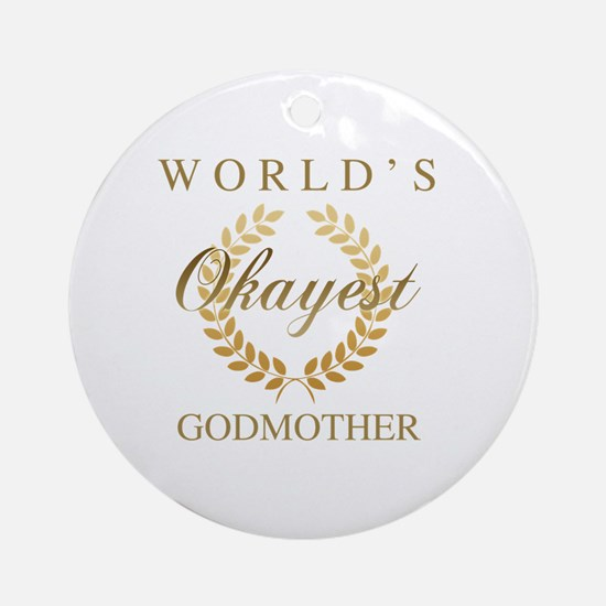 Cute Worlds best godmother Round Ornament