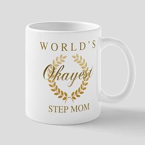 World's Okayest Step Mom Mugs